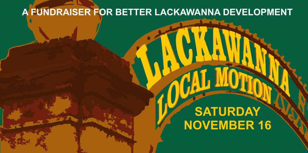 Lackawanna Local Motion - Fundraiser - Saturday, Nov. 16th 2019